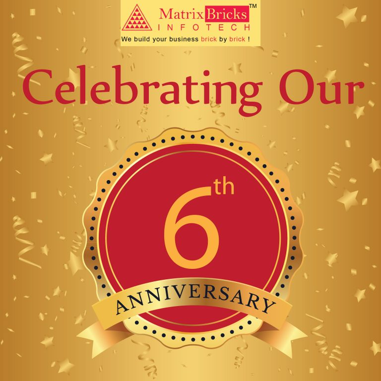 Happy 6th Anniversary to Matrix Bricks Infotech !!!
